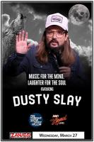 Music for the Mind ... Laughter for the Soul Feat. Dusty Slay