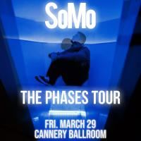 SoMo: The Phases Tour at The High Watt