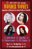 Wonder Women ft. Kellie Besch, Anna Mae, Chelsea Lankes, & ELA Lindsey at Mercy Lounge