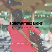 Songwriters Nights at Historic Rock Castle
