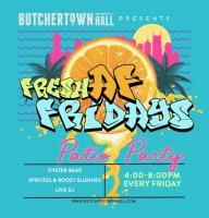 Fresh AF Fridays at Butchertown Hall