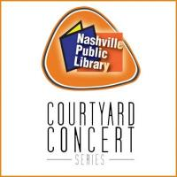 Annual Event - Courtyard Concerts at the Downtown Nashville Public Library