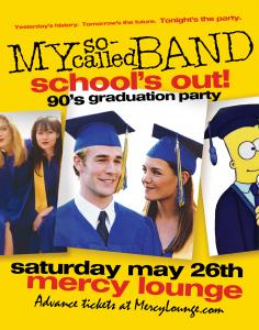 My So-Called Band: School's Out! '90s Graduation Party at Mercy Lounge
