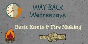 Basic Knots & Fire Making