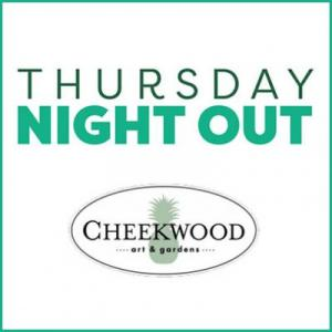 Thursday Night Out - Cheekwood