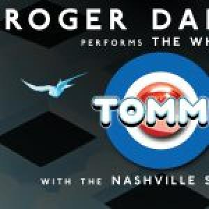 Roger Daltrey Performs The Who's 'TOMMY' w/N... at the Ascend Amphitheater