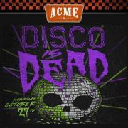 Acme Halloween Party -  Disco is dead in downtown Nashville TN