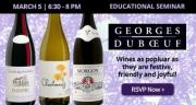 Educational Seminar: George Duboeuf - Beaujolais