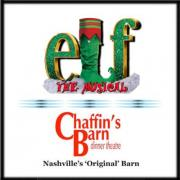 Elf: The Musical at Chaffin's Dinner Theatre