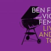 Ben Folds & Violent Femmes