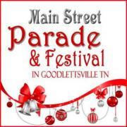 Christmas on Main Street Parade and Festival - Goodlettsville TN