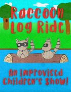 Raccoon Log Ride