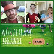 Wonderland Egg Hunt at Historic Rock Castle