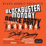 Blockbuster Mondays at Black Rabbit