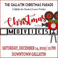 "Gallatin Christmas Parade ""Christmas at the Movies"""