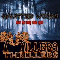 Haunted Woods - Millers Thrillers