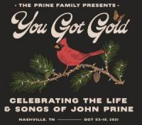 The Prine Family Presents You Got Gold: Celebrating the Life & Songs of John Prine at the Ryman Auditorium in downtown Nashville Tennessee