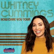Whitney Cummings - How Dare You