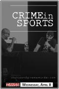 Crime in Sports Podcast Live