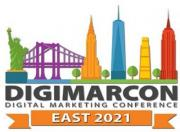 DigiMarCon East 2021 - Digital Marketing, Media and Advertising Conference & Exhibition