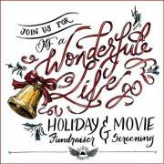 Wonderful Life Annual Holiday Fundraiser